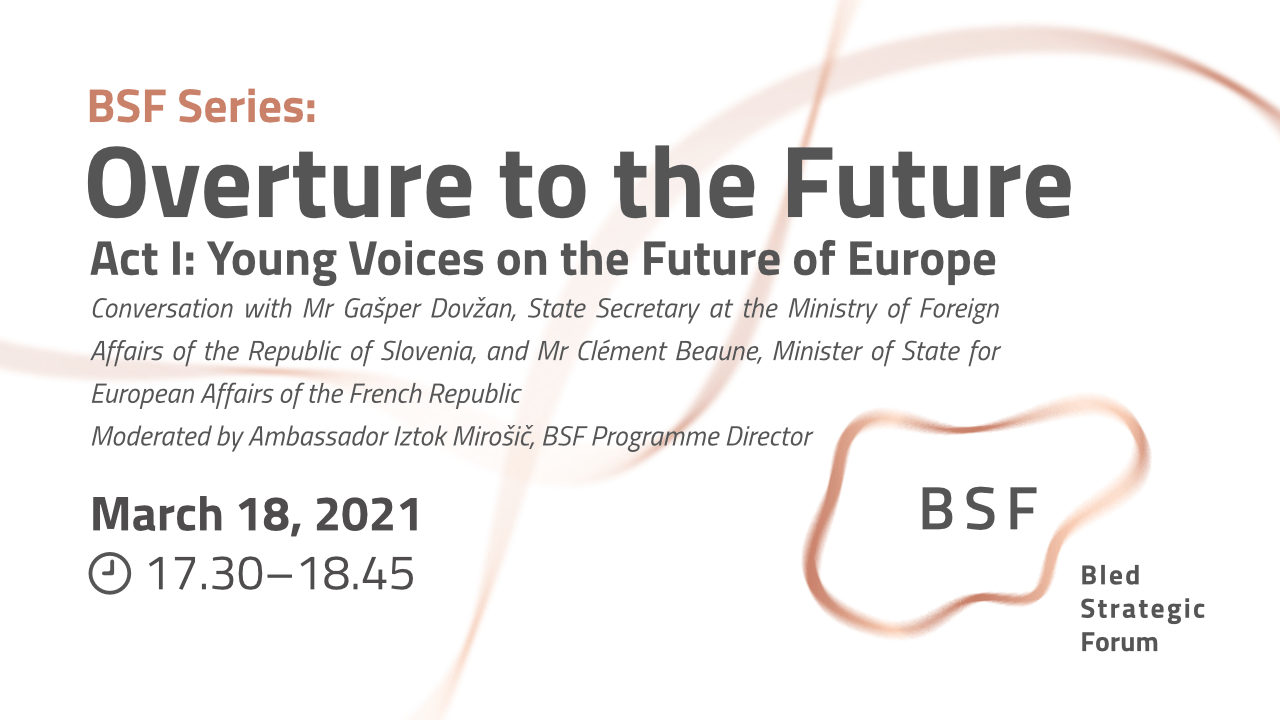 BSF Series: Overture to the Future; Act I: Young Voices on the Future of Europe